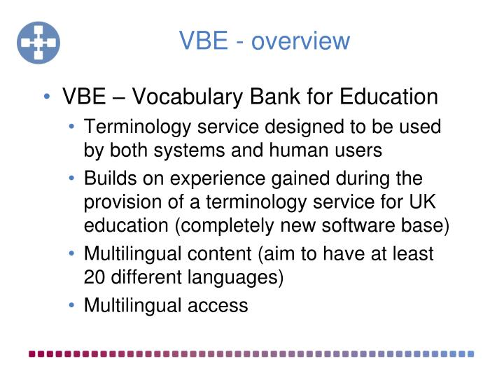 VBE - overview