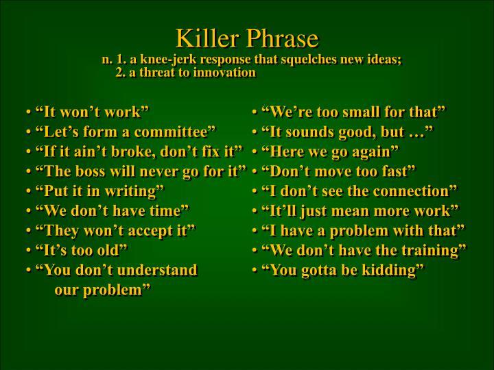 Killer Phrase