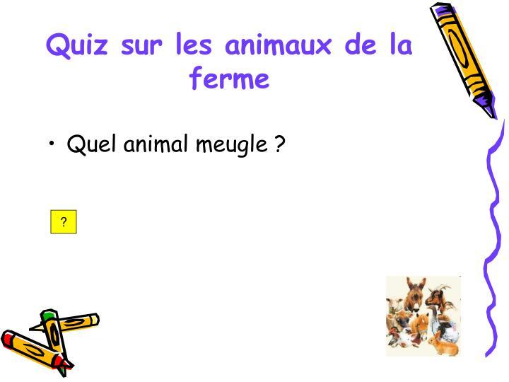 Quiz sur les animaux de la ferme