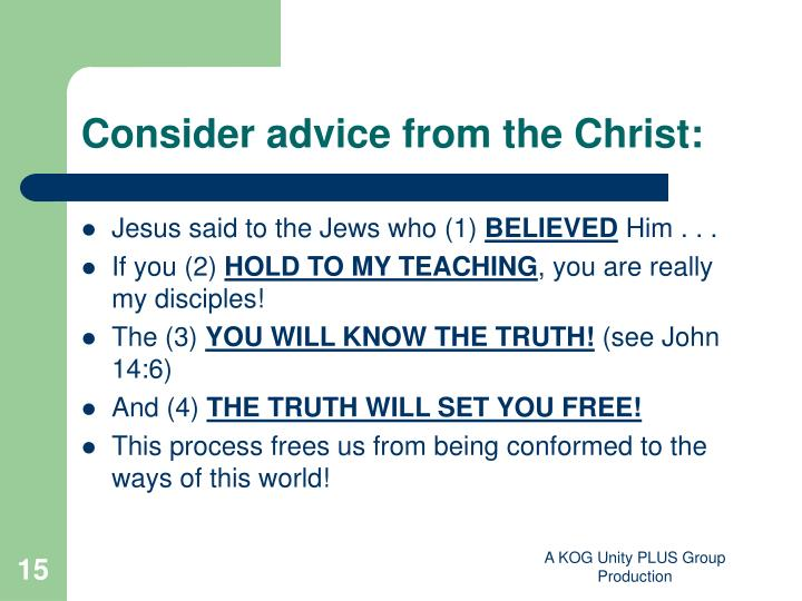 Consider advice from the Christ: