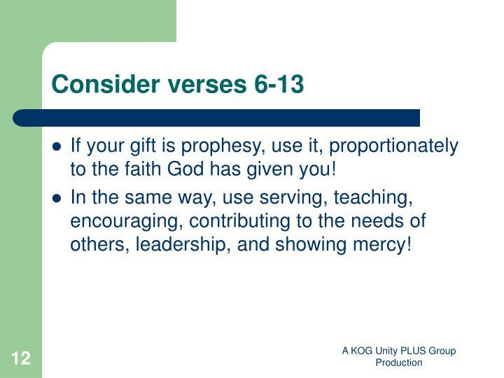 Consider verses 6-13