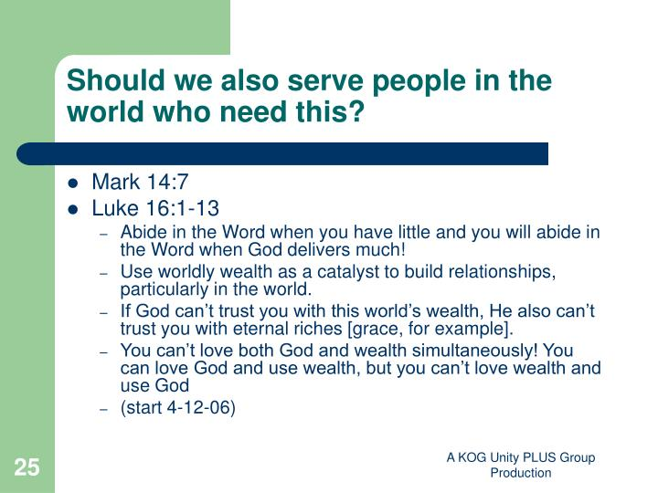 Should we also serve people in the world who need this?