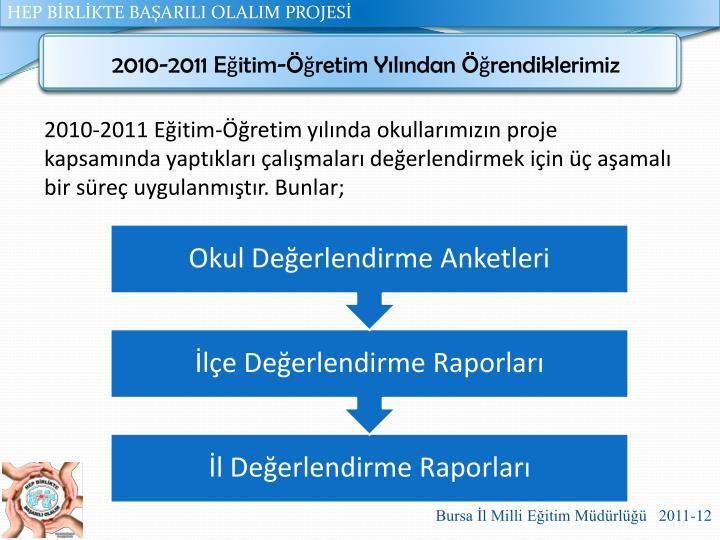 2010-2011 Eğitim-Öğretim Yılından Öğrendiklerimiz