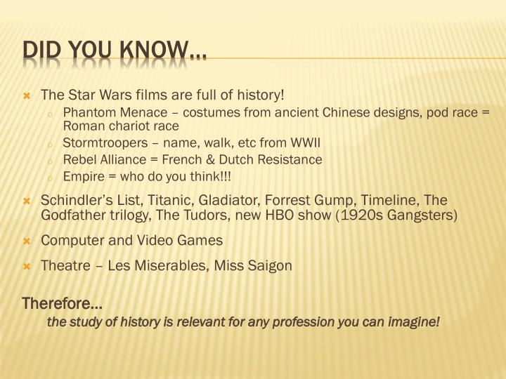 The Star Wars films are full of history!