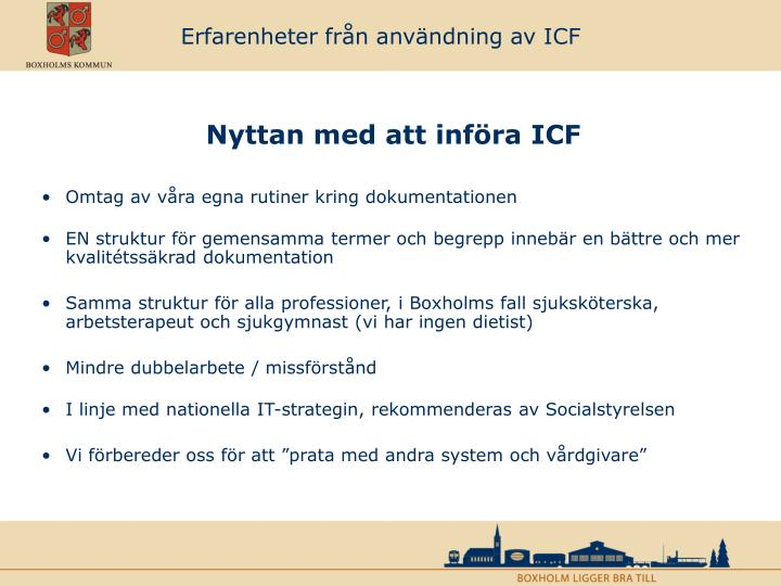 Erfarenheter från användning av ICF