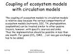 coupling of ecosystem models with circulation models