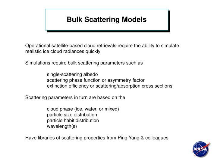 Bulk Scattering Models