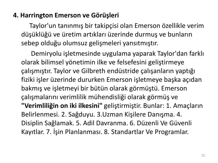 4. Harrington Emerson ve Grleri