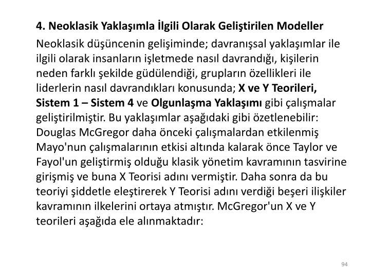4. Neoklasik Yaklaşımla İlgili Olarak Geliştirilen Modeller