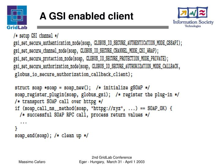 A GSI enabled client