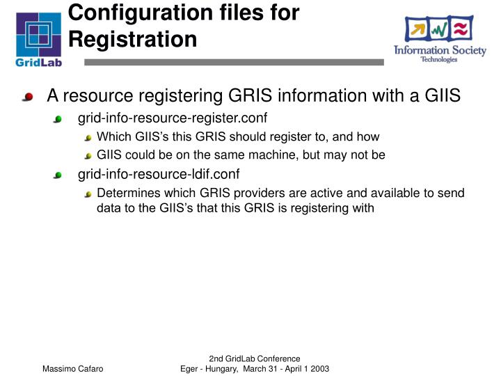 Configuration files for Registration