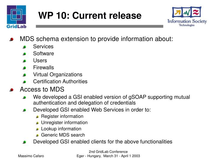 WP 10: Current release