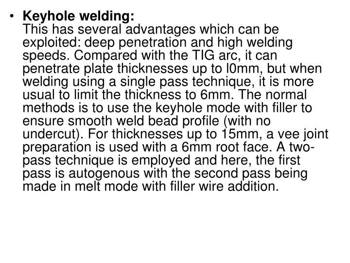 Keyhole welding: