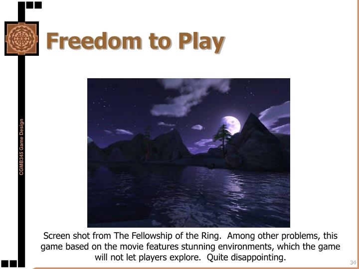 Freedom to Play