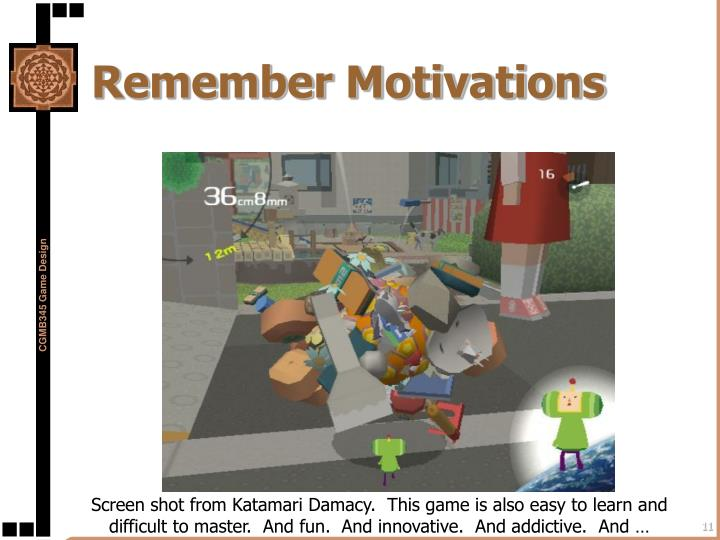Remember Motivations