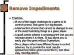 remove impediments1