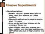 remove impediments11