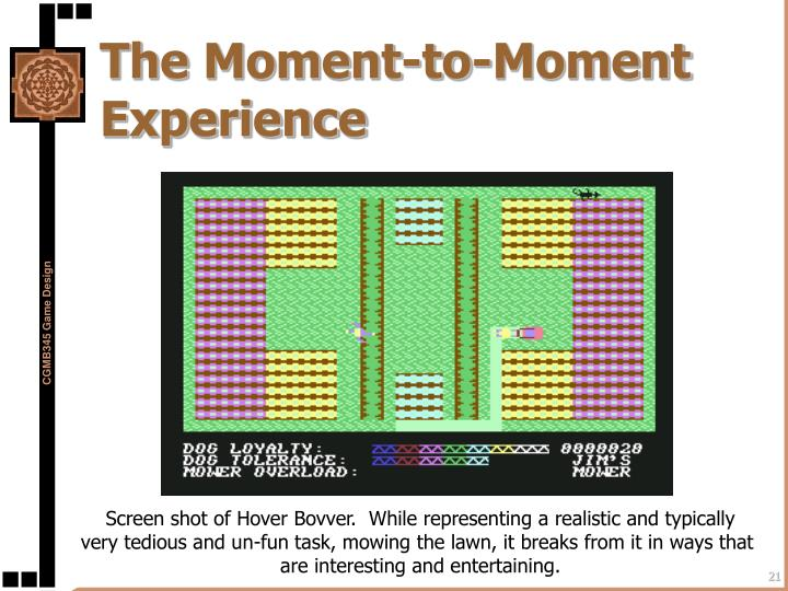 The Moment-to-Moment