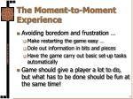the moment to moment experience3