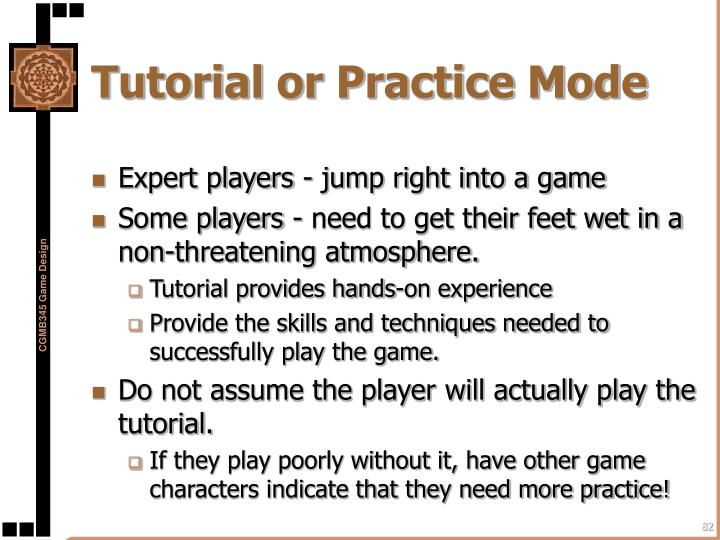 Tutorial or Practice Mode
