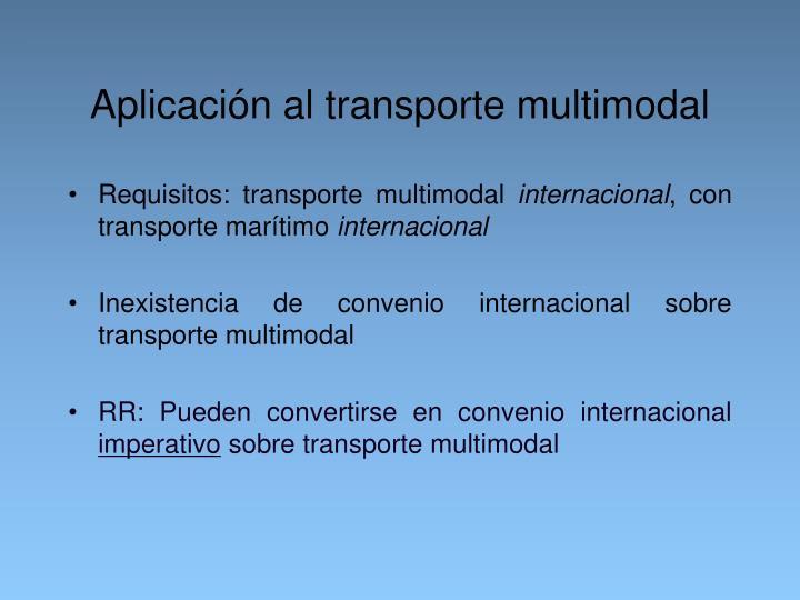 Aplicación al transporte multimodal