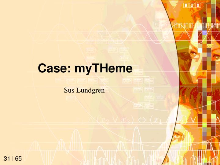 Case: myTHeme