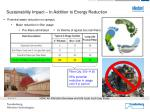 sustainability impact in addition to energy reduction
