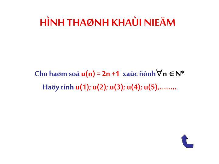 HÌNH THAØNH KHAÙI NIEÄM