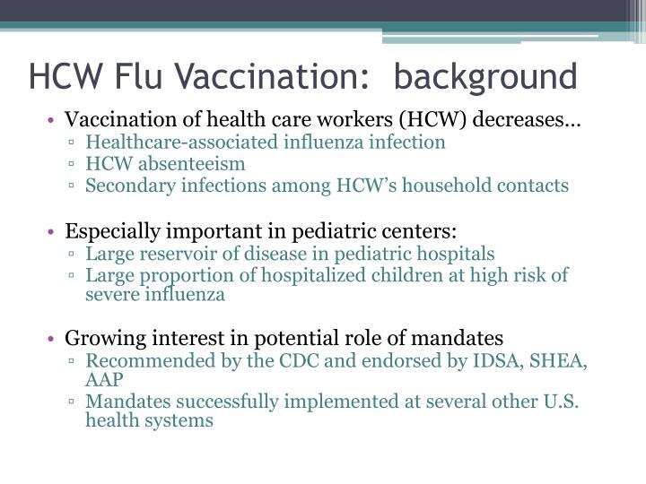 HCW Flu Vaccination:  background
