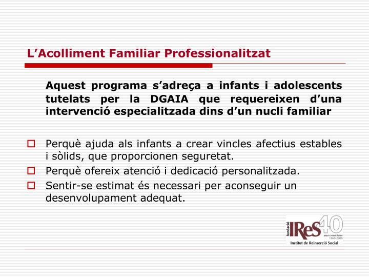 L'Acolliment Familiar Professionalitzat