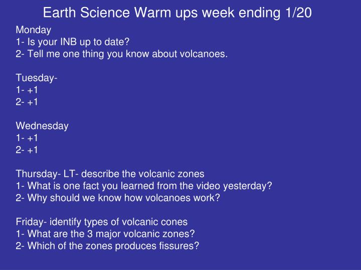 Earth Science Warm ups week ending 1/20