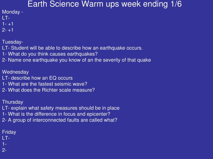 Earth Science Warm ups week ending 1/6