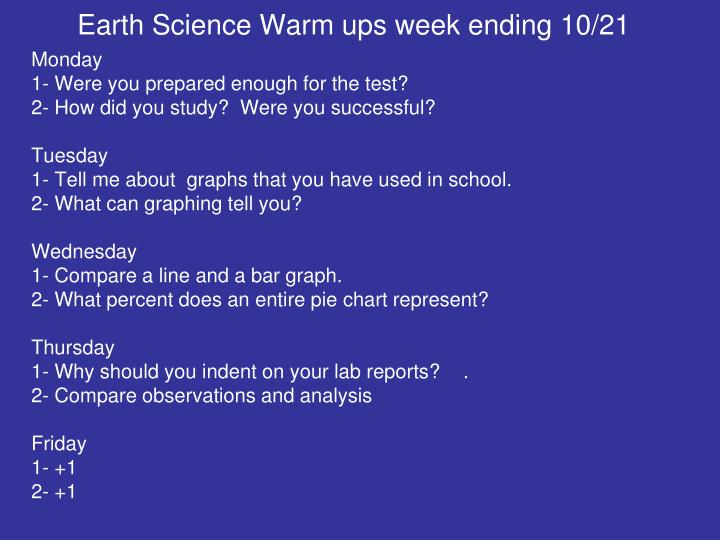 Earth Science Warm ups week ending 10/21