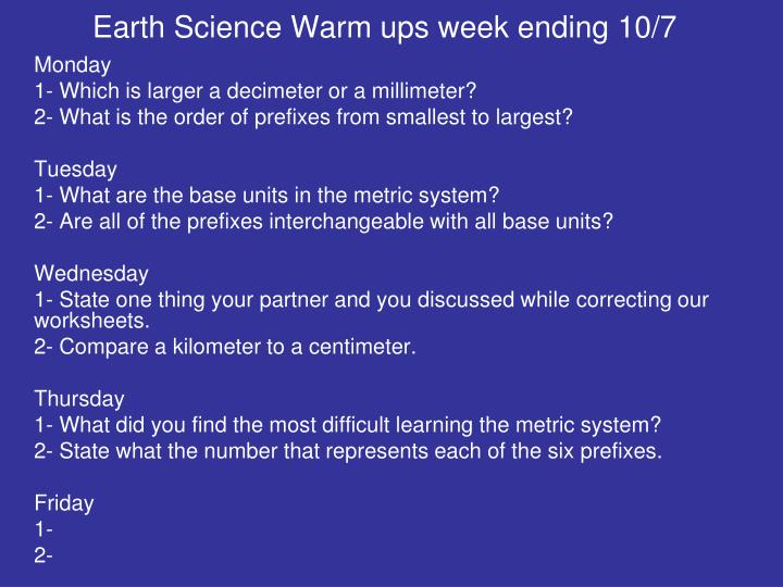 Earth Science Warm ups week ending 10/7