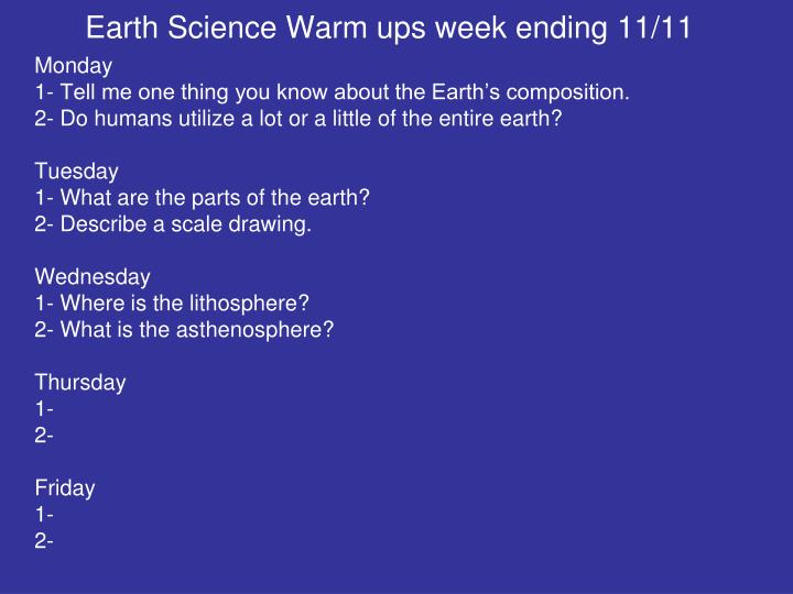 Earth Science Warm ups week ending 11/11