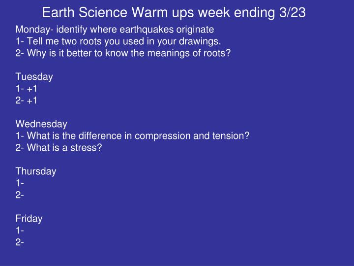Earth Science Warm ups week ending 3/23