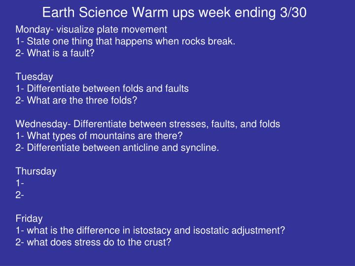 Earth Science Warm ups week ending 3/30