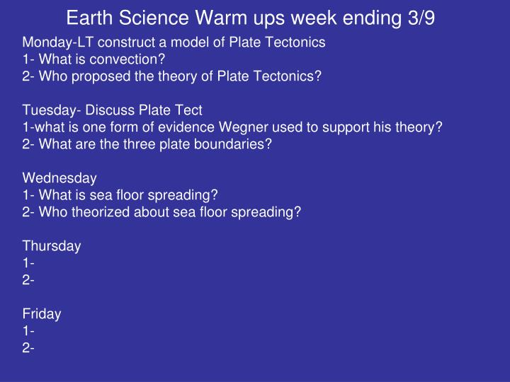 Earth Science Warm ups week ending 3/9