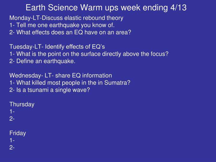 Earth Science Warm ups week ending 4/13