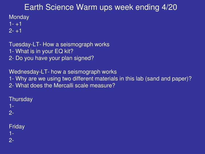Earth Science Warm ups week ending 4/20