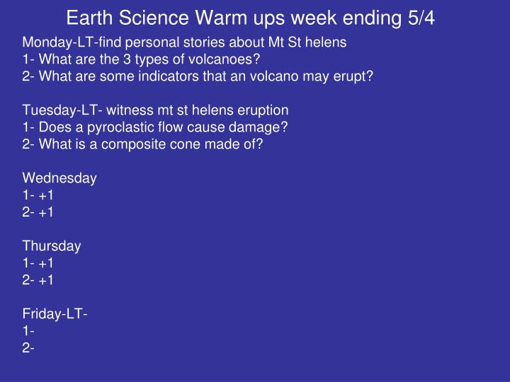 Earth Science Warm ups week ending 5/4