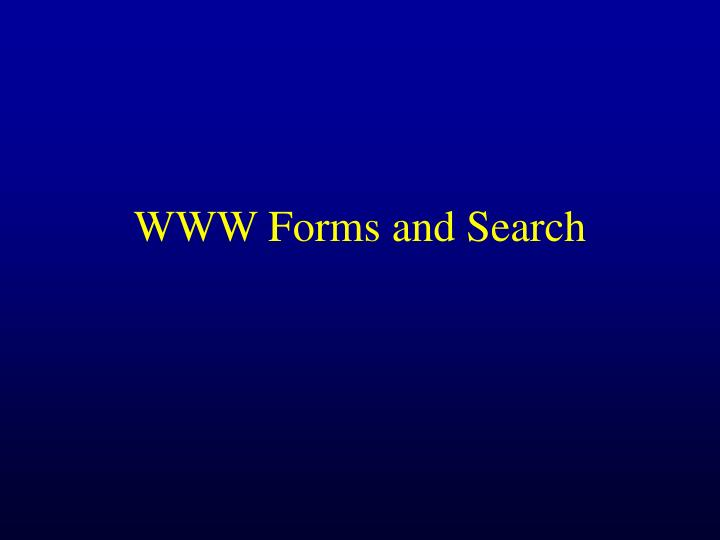 www forms and search