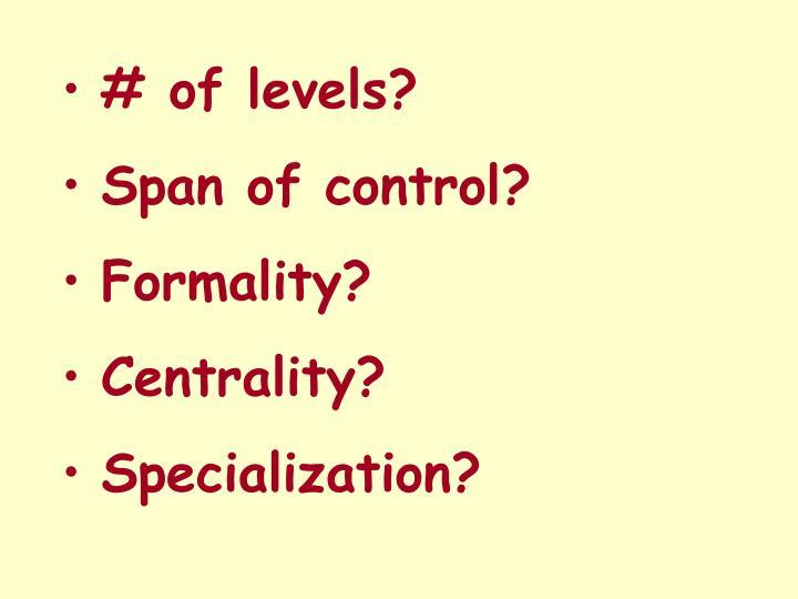 # of levels?