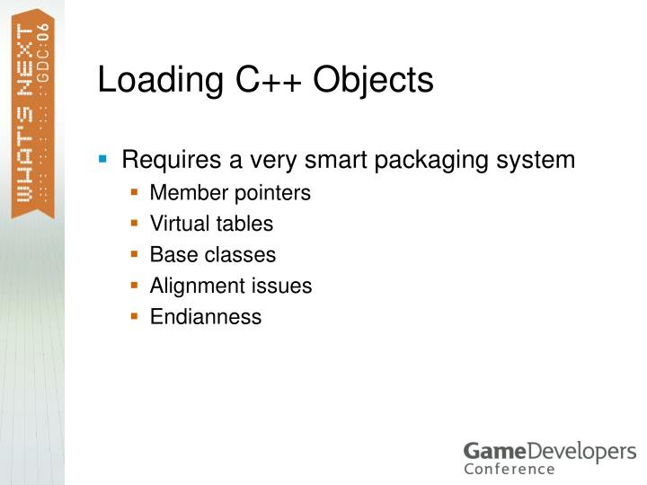 Loading C++ Objects