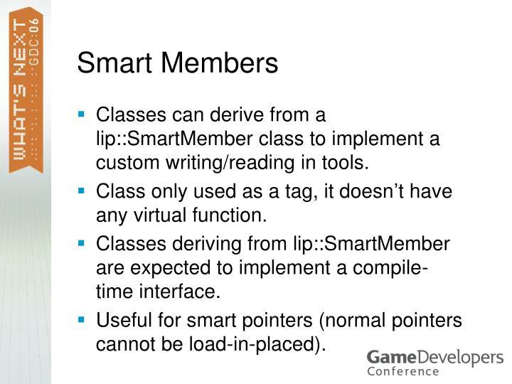 Smart Members