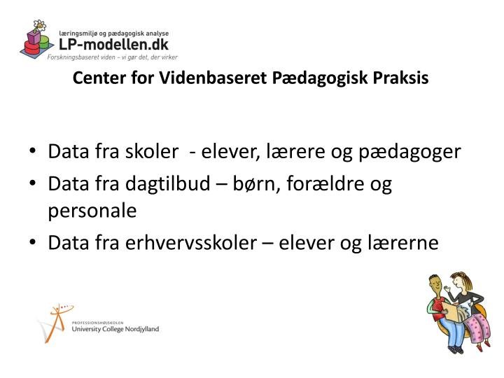 Center for Videnbaseret Pædagogisk Praksis