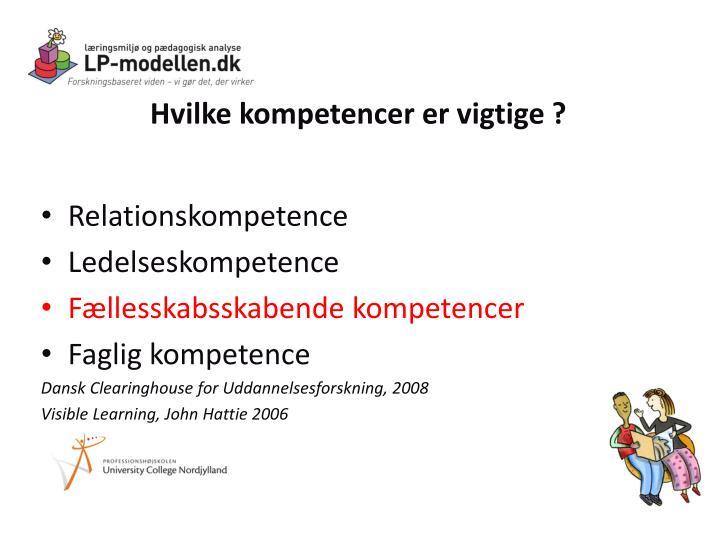 Hvilke kompetencer er vigtige ?