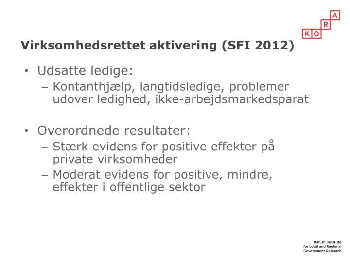 Virksomhedsrettet aktivering (SFI 2012)