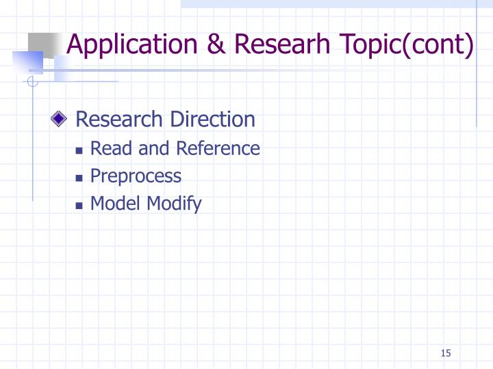 Application & Researh Topic(cont)