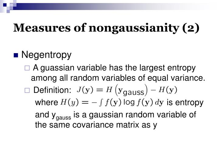 Measures of nongaussianity (2)
